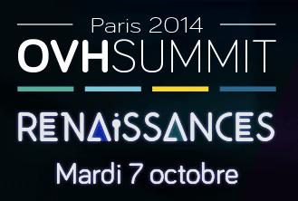 OVH Summit 2014 - Renaissances