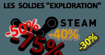"""Les soldes """"Exploration"""" de Steam"""