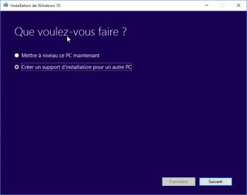 Etape 1 : choisir Créer un support d'installation pour un autre PC
