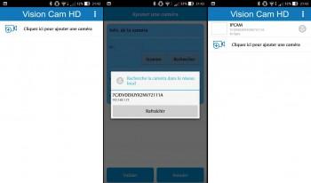 A gauche l'écran d'accueil, au milieu la détection sur le réseau, à droite l'accueil avec liste des caméras