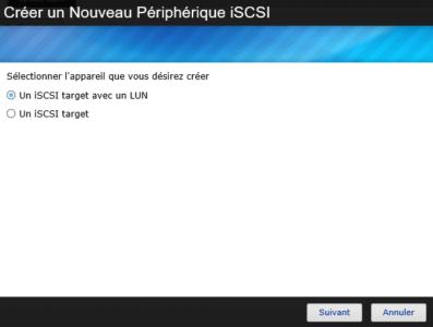 Choisissez le mode iSCSI voulu. Ici on créera un iSCSI target avec un LUN