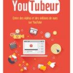 [Avis] YouTubeur : le livre pour devenir un bon YouTuber
