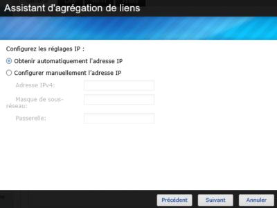 Paramétrez ensuite votre agrégat : IP fixe ou DHCP