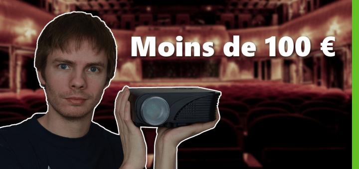 Vidéoprojecteur à moins de 100€