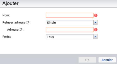 Il est possible d'ajouter des règles de refus de connexion (par IP, masque de sous réseau ou pour toutes les connexions)