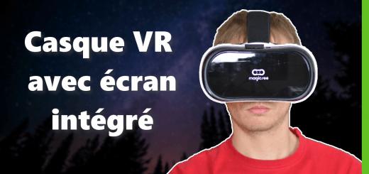 MagicSee VR : un casque VR avec écran intégré