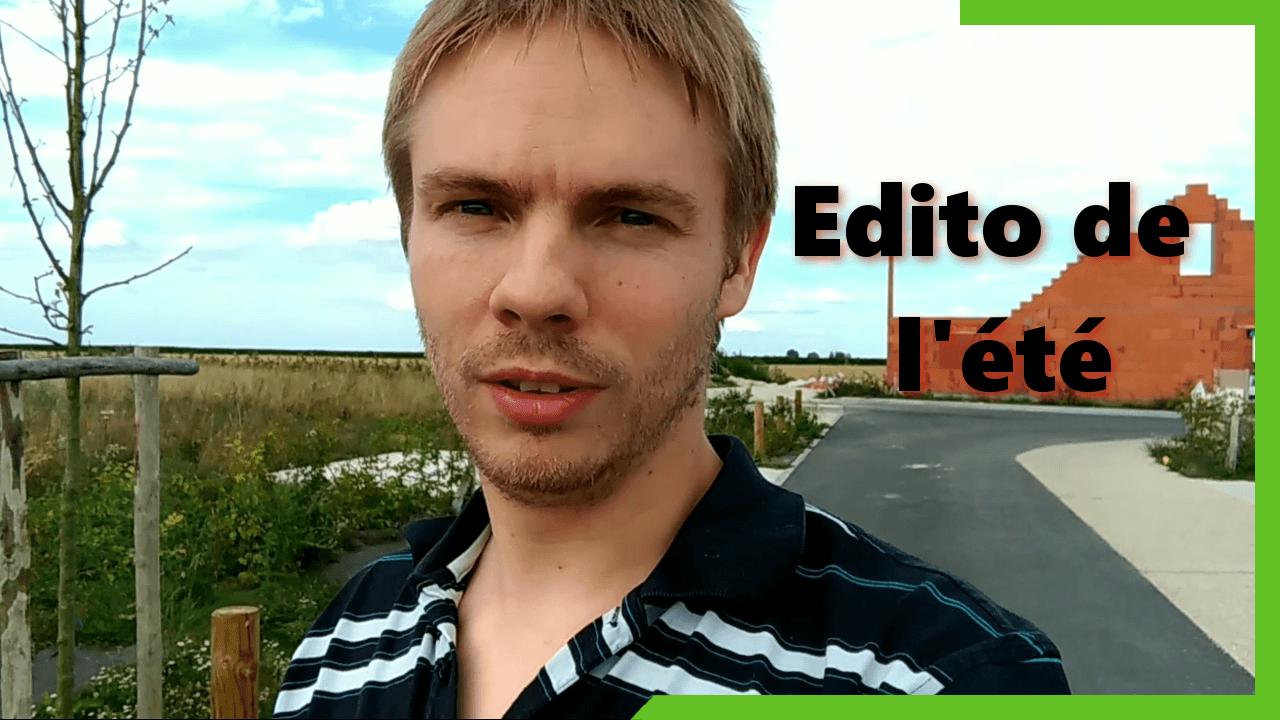 Edito de l'été 2017