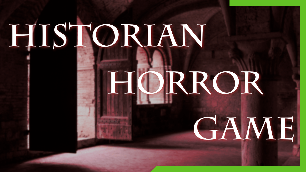 Historian Horror Game