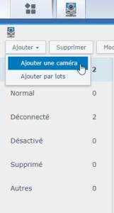 Cliquez sur Ajouter puis Ajouter une caméra