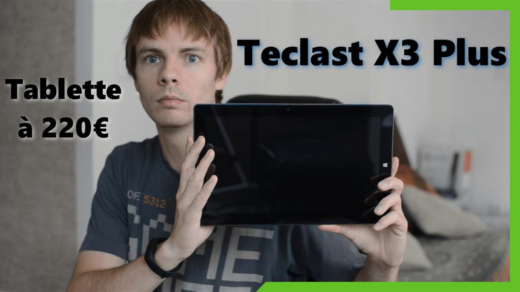 Test de la Teclast X3 Plus