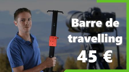 Une Barre de Travelling à 45
