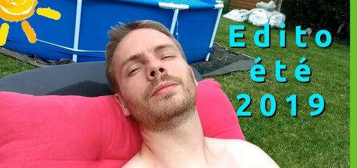 Edito de l'été 2019