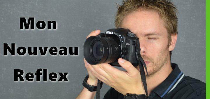 Mon nouveau Reflex : Nikon D7500