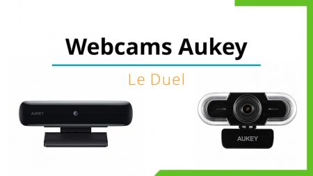 Webcams Aukey : le duel !
