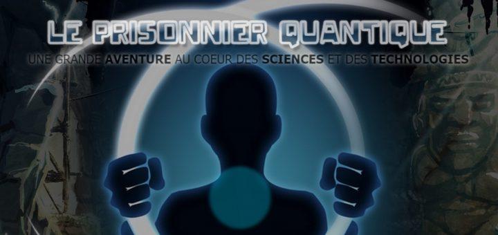 Le Prisonnier Quantique