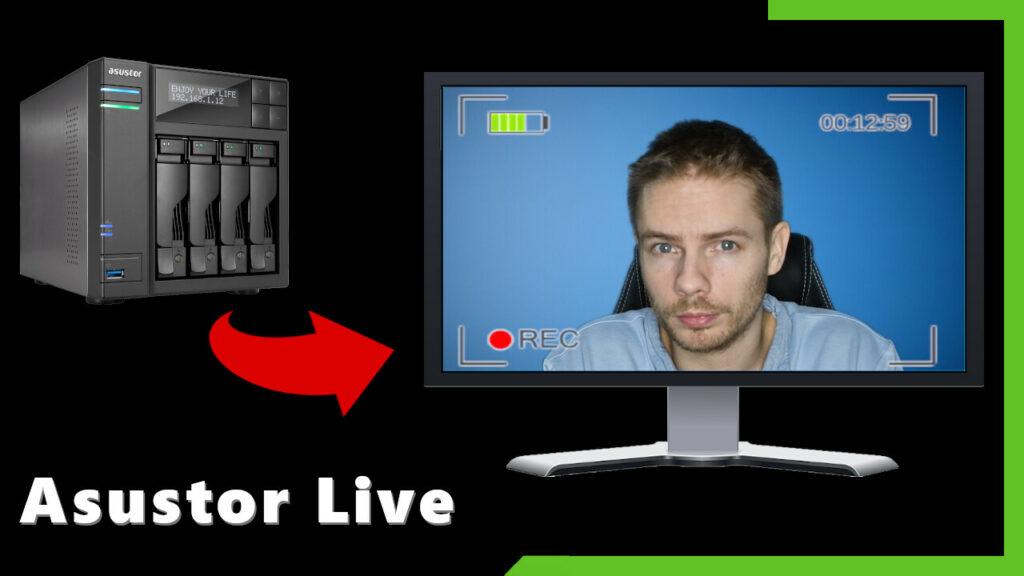 Tutoriel multi streaming avec Asustor Live
