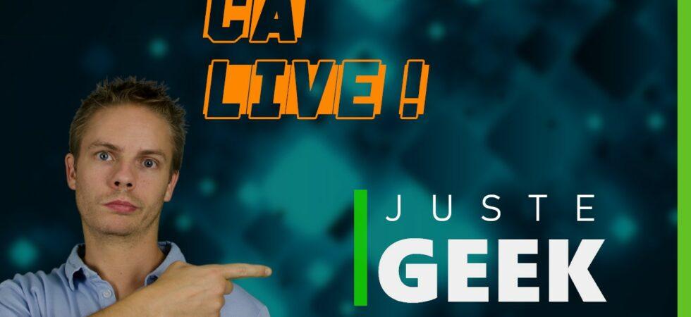 Ca Live ! #02 - JusteGeek.fr