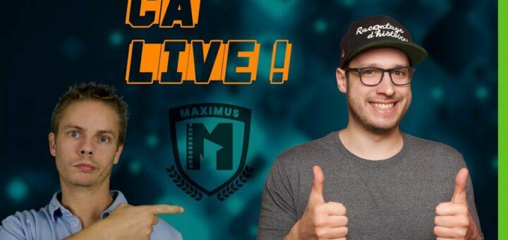 Ca Live ! #03 : montage vidéo et YouTube Ft Maximus