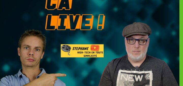 Ca Live ! #05 : Photographie et High-Tech (ft Stéphane)