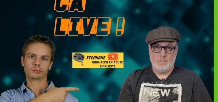 Ca Live ! #05 : Photographie et High-Tech (ft Stéphane)