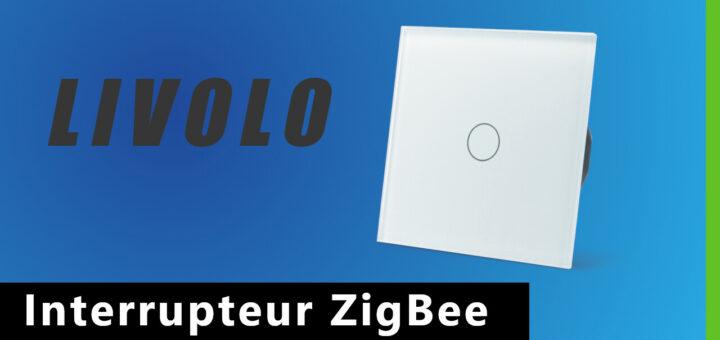 Interrupteur ZigBee Livolo
