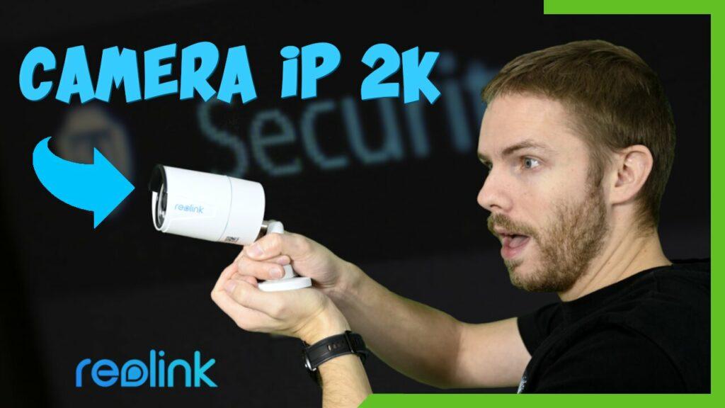 Une caméra IP 2k signée Reolink (RLC-510A)
