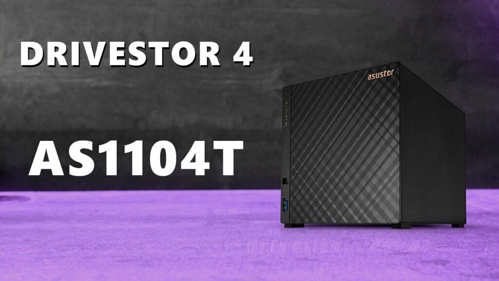 Le Drivestor 4 (AS1104T) : le NAS entrée de gamme